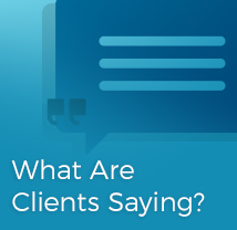 What are Clients Saying